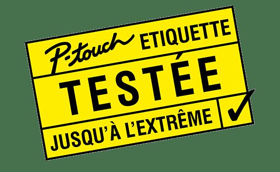 Etiquettes P-touch testées jusqu'à l'extrême